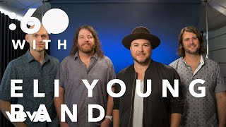 Eli Young Band - :60 With Eli Young Band - VEVO