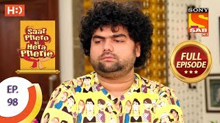 Saat Phero Ki Hera Pherie - Ep 98 - Full Episode - 12th July, 2018 - SABTV