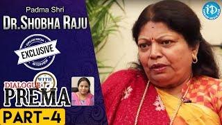 Padma Shri Dr Shobha Raju Exclusive Interview PART 4   DialogueWithPrema   CelebrationOfLife - IDREAMMOVIES