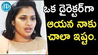 ఒక డైరెక్టర్ గా ఆయన నాకు చాలా ఇష్టం - Serial Actress Bhavana ||  Soap Stars With Anitha - IDREAMMOVIES