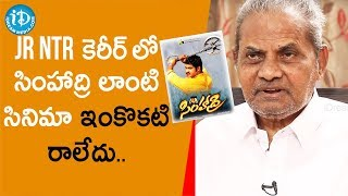 Simhadri is Jr NTR's Career Biggest Hit - Producer Doraswamy Raju |Tollywood Diaries With Muralidhar - IDREAMMOVIES