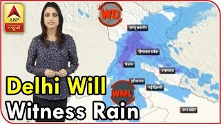 Skymet Weather Bulletin: Delhi will witness rainfall today as well - ABPNEWSTV