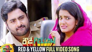 Red & Yellow Full Video Song | Rowdy Fellow Movie Songs | Nara Rohit | Vishakha Singh | Mango Music - MANGOMUSIC