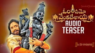 Om Namo Venkatesaya Audio Teaser | Audio Launch On 8th Jan | Nagarjuna | Anuskha | Pragya Jaiswal - TFPC