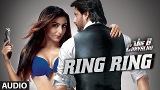 Ring Ring Full Song (Audio)  Mr. Joe B. Carvalho | Arshad Warsi, Soha Ali Khan - TSERIES