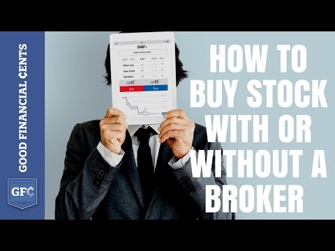Stock Buying and How to Buy Stock With or