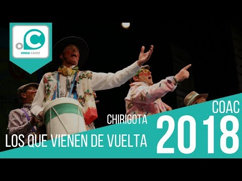 La agrupación Los que vienen de vuelta llega al COAC 2018 en la modalidad de Chirigotas. Primera actuación de la agrupación para esta modalidad.