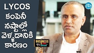 Suresh Reddy About Why Lycos Was In Losses || Business Icons With iDream - IDREAMMOVIES