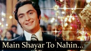 Main Shayar To Nahin song Video