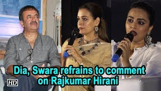 #Metoo | Dia ,Swara refrains to comment on Rajkumar Hirani - BOLLYWOODCOUNTRY