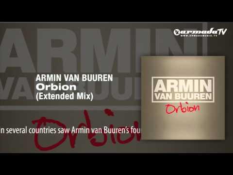 Armin van Buuren - Orbion (Extended Mix) -MRJxTOgIVxU