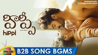 Hippi Movie Back 2 Back Song BGMS   Hippi Song   Kartikeya   Digangana   Nivas K Prasanna - MANGOMUSIC