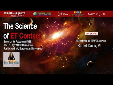 The Science of ET Contact and Other Paranormal Phenomena - FREE's Robert Davis, Ph.D