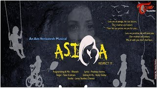 ASIFA - Musical Video | Break The Silence | ANS Venkatesh Official - TeluguOne - TELUGUONE