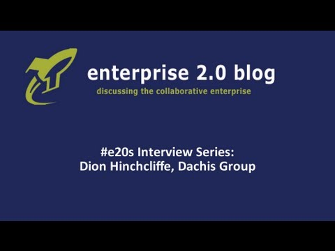 "#e20s Interview Series: Dion Hinchcliffe about ""Social Business by Design"""