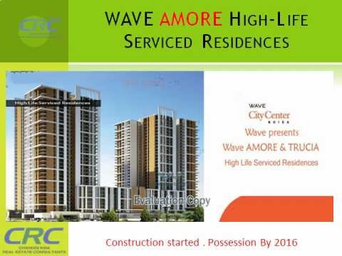 wave amore Call CRC 9811499985 Wave presents Wave AMORE & TRUCIA High Life Serviced Residences. Both finely crafted and thoughtfully designed to match your lifestyle and to cater to your e...  wave amore Call CRC 9811499985