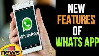 Amazing New Features Of Whats App Update For Android Users | Mango News - MANGONEWS
