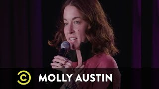 Molly Austin Wants Men to Know That They Were Almost a Period - Up Next - Uncensored - COMEDYCENTRAL
