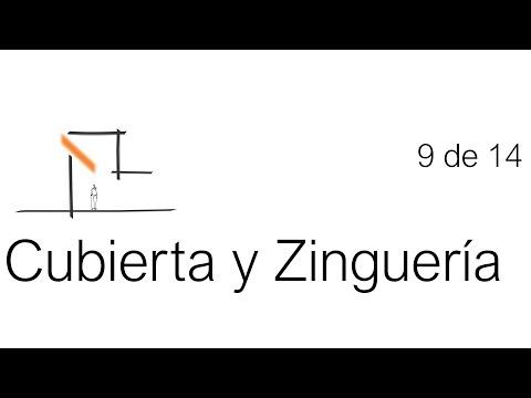 Construcción Paso a Paso: Cubierta y Zinguería. Tutorial 9 de 14