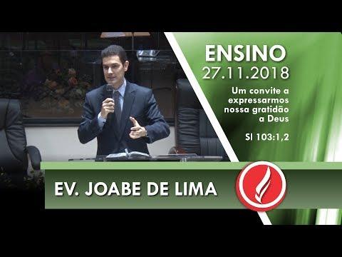 Culto de Ensino - Ev. Joabe de Lima - 27 11 2018