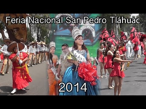 FERIA NACIONAL SAN PEDRO APÓSTOL TLÁHUAC 2014 FULL HD
