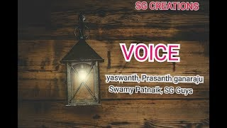 VOICE / Telugu new concept Short Film / by Swamy Patnaik /SG Production - YOUTUBE