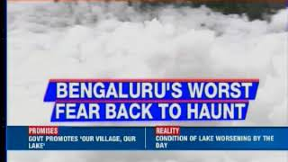 Save our lakes: Bellandur froths and fumes again - NEWSXLIVE