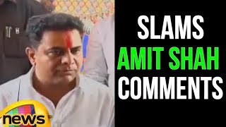 KTR Says Amit Shah's show will Not Run in Telangana | KTR Slams Amit Shah Comments | Mango News - MANGONEWS