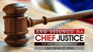 ANG SUSUNOD NA CHIEF JUSTICE (REPLAY) JULY 25 2012 PART 1/2