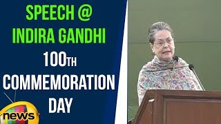 Sonia Gandhi Speech @ Indira Gandhi 100th birth anniversary | Mango News - MANGONEWS