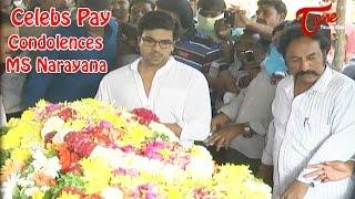 Celebs Pay homage to MS Narayana  || 01 - TELUGUONE