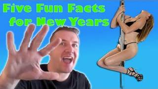 FFF #86- New Years Fun Facts with a Pole Dancer!