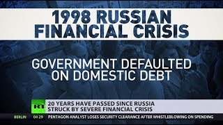 20yrs since worst crisis hit Russian economy: Challenges, survival & revival - RUSSIATODAY