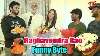 Raghavendra Rao Byte about Nannu Dochukunduvate | Sudheer Babu, Nabha Natesh | TeluguOne - TELUGUONE