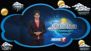 Weather Forecast 19-08-2016 – News7 Tamil Show