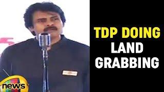 Janasena Chief Pawan kalyan About TDP Doing Land Grabbing In AP | Mango News - MANGONEWS