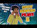 Crazy Ghost Hunting Prank - Ownage Pranks