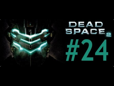 Dead Space 2 -Bölüm 24- Tamçözüm / Oynanış (Chapter 11) [HD] Walkthrough