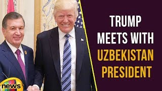 Trump meets with Uzbekistan president to talk Afghanistan | Mango News - MANGONEWS