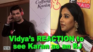 Vidya Balan's REACTION to see Karan Johar as an RJ - IANSLIVE
