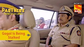Your Favorite Character | Gogol Is Being Stalked | Partners Trouble Ho Gayi Double - SABTV