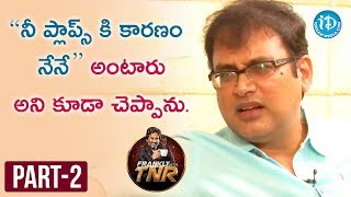 Vakkantham Vamsi Exclusive Interview Part#2 | Frankly With TNR | Talking Movies With iDream - IDREAMMOVIES