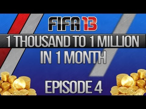 "FIFA 13 UT | 1 Thousand to 1 Million in 1 Month - Episode 4 ""Sexy Bronze Hybrid!"""