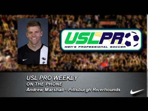 USL PRO Weekly -- Andrew Marshall, Pittsburgh Riverhounds