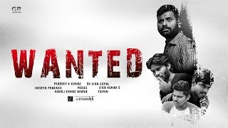 ''WANTED'' || Telugu #Thriller_Suspense Short Film || By Pradeep K Kumar || - YOUTUBE