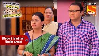 Bhide & Madhavi Under Arrest   Taarak Mehta Ka Ooltah Chashmah - SABTV