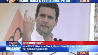 Rahul Gandhi raises electoral pitch, comparing Narendra Modi with Adolf Hitler - TIMESNOWONLINE