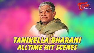Tanikella Bharani All Time Hit Scenes | Birthday Special - TELUGUONE
