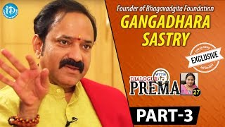L V Gangadhara Sastry Exclusive Interview PART 3 || Dialogue With Prema || Celebration Of Life - IDREAMMOVIES