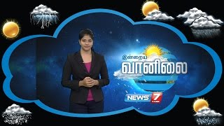 Weather Forecast 08-09-2016 – News7 Tamil Show